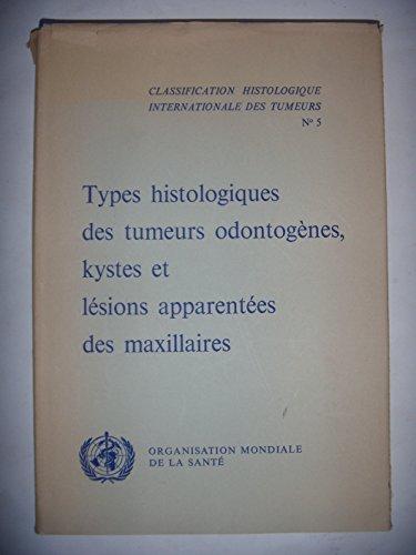 Cancer: Odontologie, Dentiste: Histologie des tumeurs, kystes et lésions, 1972, BE