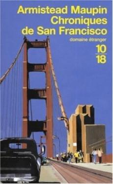 Chroniques de San Francisco. (1) : Chroniques de San Francisco