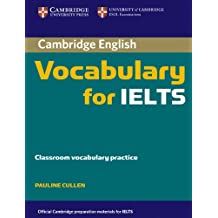 Cambridge Vocabulary for IELTS without Answers (Cambridge Books for Cambridge Exams)