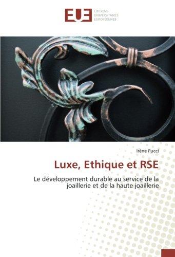Luxe, Ethique et RSE par Irène Pucci