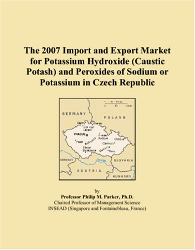 The 2007 Import and Export Market for Potassium Hydroxide (Caustic Potash) and Peroxides of Sodium or Potassium in Czech Republic