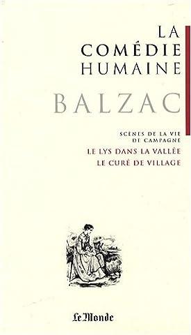 La Comédie humaine, tome 5 : Scènes de la vie de campagne : Le curé de village ; Le lys dans la vallée