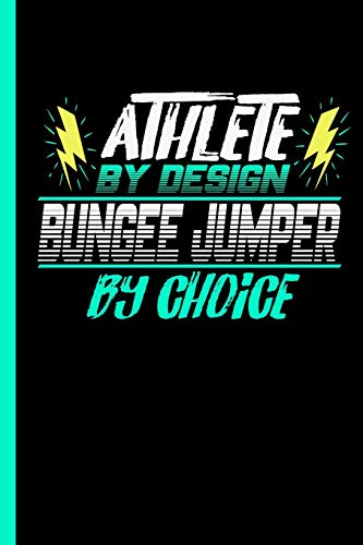 Laptop Pilot Fall (Athlete By Design Bungee Jumper By Choice: Notebook & Journal For Bungee Lovers - Take Your Notes Or Gift It To Jumping Buddies, Graph Paper (120 Pages, 6x9