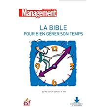 La bible pour gérer son temps (L'essentiel du management)