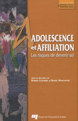 Adolescence et affiliation : Les risques de devenir soi