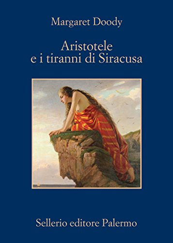 Aristotele e i tiranni di Siracusa (Aristotele detective)