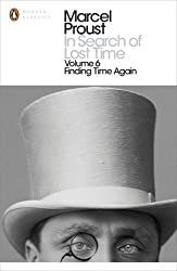In Search of Lost Time: Finding Time Again: Finding Time Again v. 6 (Penguin Modern Classics)