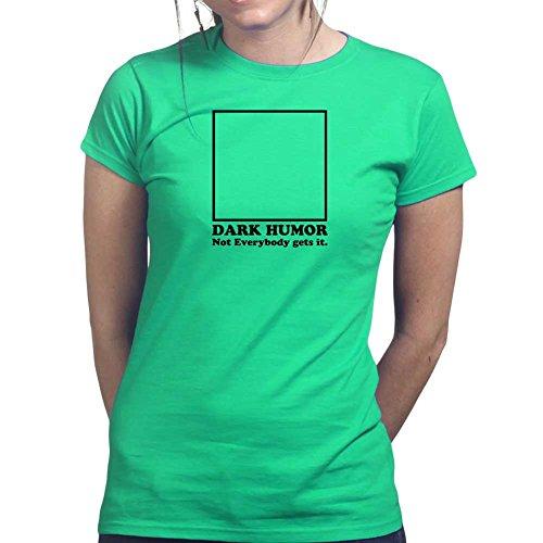 Womens Dark Humor Humour Funny Sarcastic Joke Ladies T Shirt (Tee, Top) Irish Green