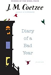 [Diary of a Bad Year] (By: J. M. Coetzee) [published: September, 2007]