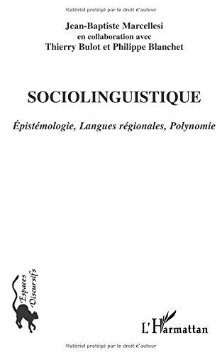 Sociolinguistique: épistémologie, langues régionales polynomie