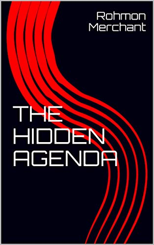 The Hidden Agenda (English Edition) eBook: Rohmon Merchant ...
