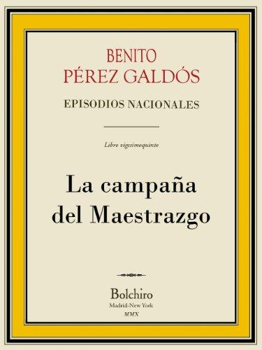 La campaña del Maestrazgo (Episodios Nacionales - Tercera serie nº 5)