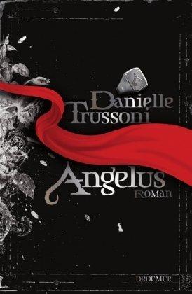 Angelus by Danielle Trussoni (2010-02-01)