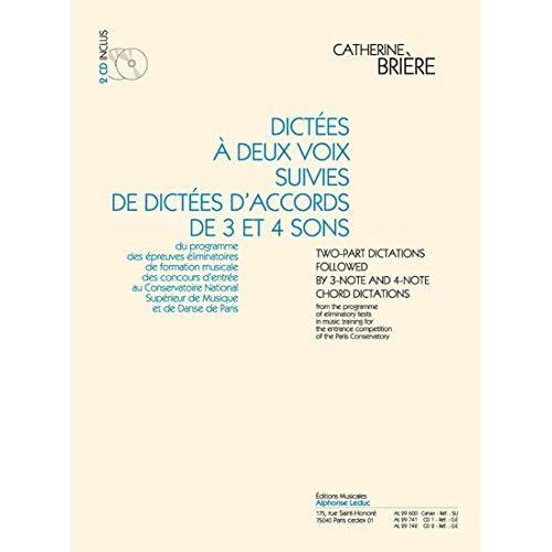 Briere: Dictes a Deux Voix Suivies de Dictes d'Accords de 3 et 4 Sons (Cahier avec 2 CD) le Cahier