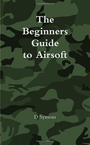The Beginners Guide to Airsoft