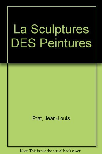 La Sculptures DES Peintures (Cat. Fondati. Maegth)