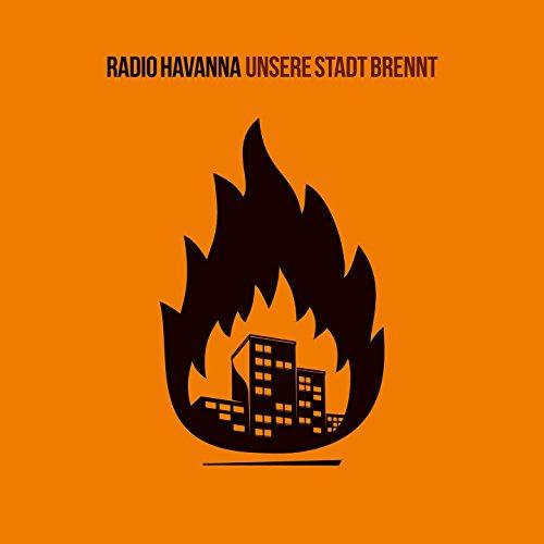 Unsere Stadt brennt [Explicit]