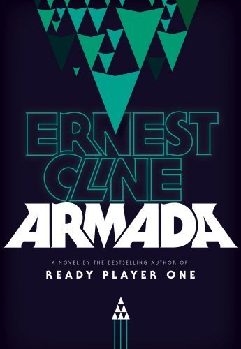 Armada by Ernest Cline (2015-07-16)