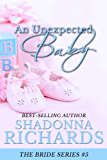 An Unexpected Baby (The Bride Series Book 5) (English Edition)