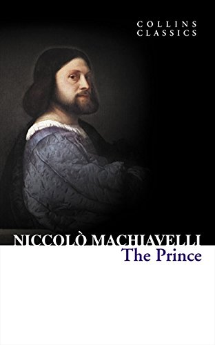 The Prince (Collins Classics) por Niccolo Machiavelli