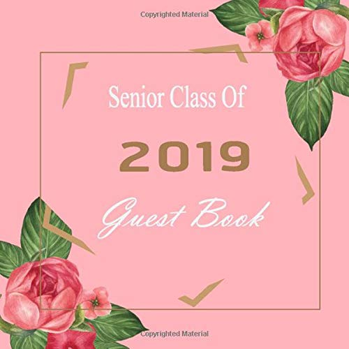 Guest Book: Autograph books class of 2019 Scrapbook For Grads, Guest Sign In for Party Keepsake Graduates (Congratulations Guest Book, Band 11) ()
