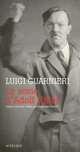Le sosie d'Adolf Hitler par Luigi Guarnieri