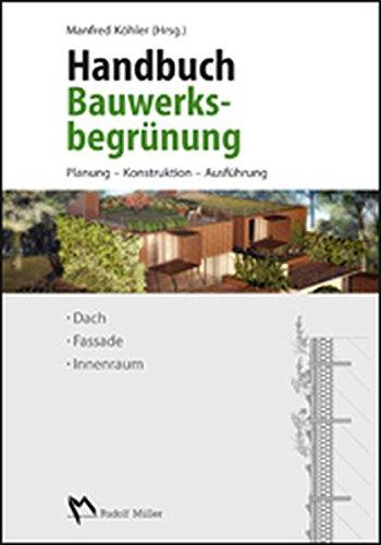 Handbuch Bauwerksbegrünung