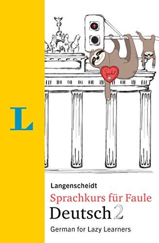 Langenscheidt Sprachkurs für Faule Deutsch 2 - Buch und MP3-Download: German for Lazy Learners