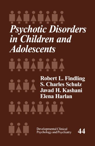 Psychotic Disorders in Children and Adolescents (Developmental Clinical Psychology and Psychiatry)