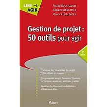 Gestion de projets : 50 outils pour agir