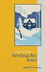 Weihnachtshaus (German Edition)