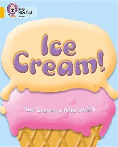 Ice Cream: Band 09/Gold (Collins Big Cat) (Lernen, Wie Zu Kochen)