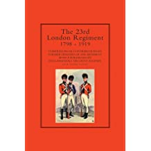 23rd London Regiment 1798-1919