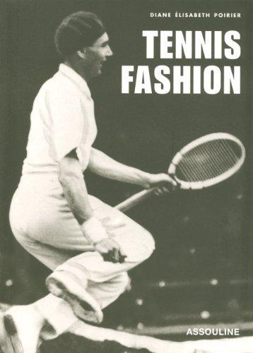 Tennis Fashion by Poirier, Diane Elisabeth (2003) Hardcover