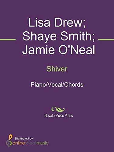 Shiver Ebook Jamie Oneal Lisa Drew Shaye Smith Amazon