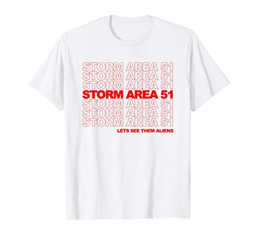 Storm Area 51 Alien Parody  T-Shirt - Run Fun Shirt
