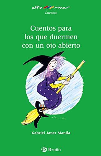 Cuentos para los que duermen con un ojo abierto (Castellano - A Partir De 10 Años - Altamar)
