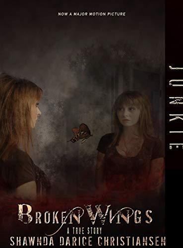 JUNKIE: Broken Wings (English Edition)