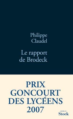 Philippe Claudel - Le rapport de Brodeck