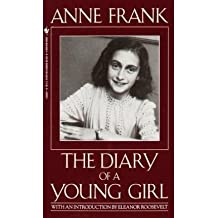 [(The Diary of a Young Girl)] [ By (author) Anne Frank, Translated by B M Mooyaart, Introduction by Eleanor Roosevelt ] [February, 2002]