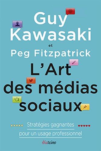 L'Art des médias sociaux: Stratégi...