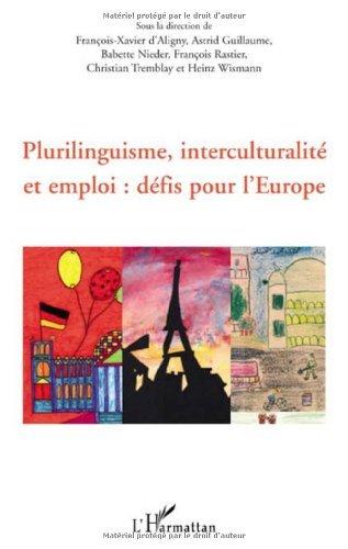 Plurilinguisme, interculturalit et emploi : dfis pour l'Europe