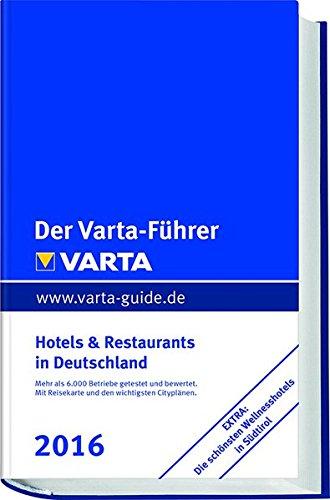 der-varta-fuhrer-2016-hotels-und-restaurants-in-deutschland