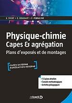 Physique-chimie Capes & agrégation de Guillaume Dhont;Damien Braquart;Éric Pennacino