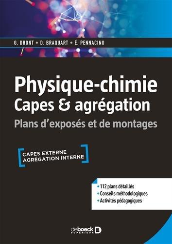 Physique-chimie Capes & agrégation par Guillaume Dhont;Damien Braquart;Éric Pennacino