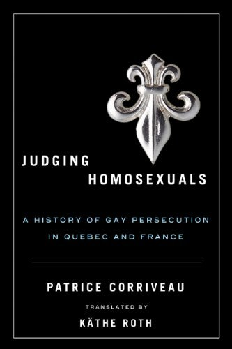Judging Homosexuals (Sexuality Studies Series) by Patrice Corriveau (2011-03-07)