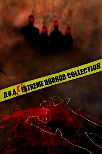 D.O.A. Extreme Horror Anthology (English Edition)