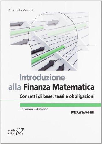 Introduzione alla finanza matematica. Concetti di base, tassi e obbligazioni