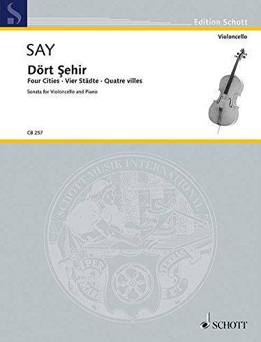 Dört Şehir: (Vier Städte / Four Cities). op. 41. Violoncello und Klavier. (Cello-Bibliothek)