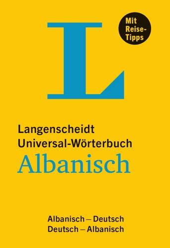 Langenscheidt Universal-Wörterbuch Albanisch - mit Tipps für die Reise: Albanisch-Deutsch/Deutsch-Albanisch (Langenscheidt Universal-Wörterbücher)